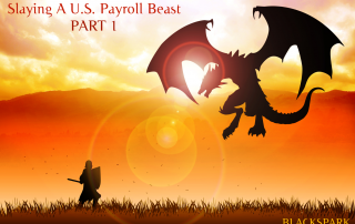 Slaying A U.S. Payroll Beast (PART 1)