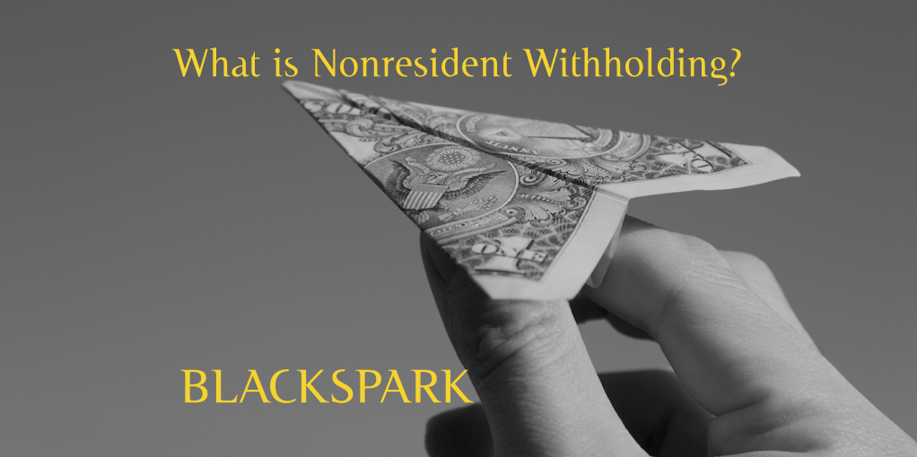 Quick Q&A: What is Nonresident Withholding?
